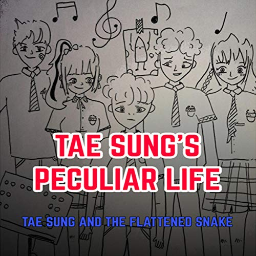 Tae Sung's Peculiar Life audiobook cover art