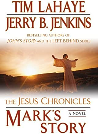 Marks Story: The Gospel According to Peter (The Jesus Chronicles) by Tim LaHaye (2009-02-03)