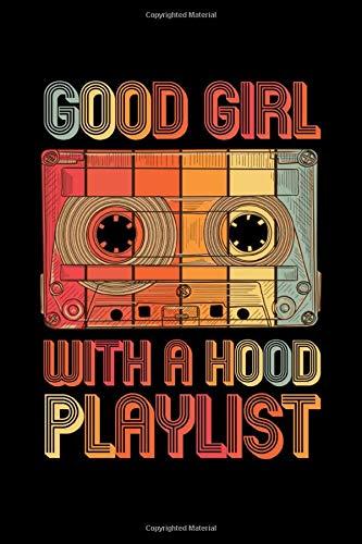 Good Girl With A Hood Playlist: 90