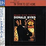 I'M Tryin' to Get Home - onald Byrd