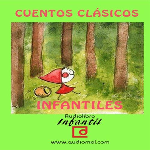Cuentos infantiles clásicos [Classic Children's Tales] audiobook cover art