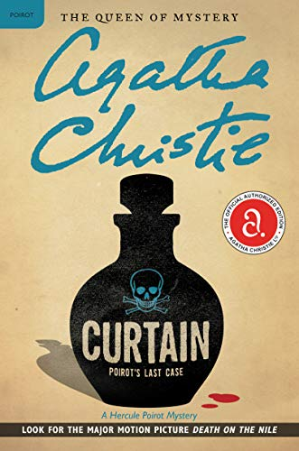 Curtain: Poirot's Last Case: Hercule Poirot Investigates (Hercule Poirot series Book 39)