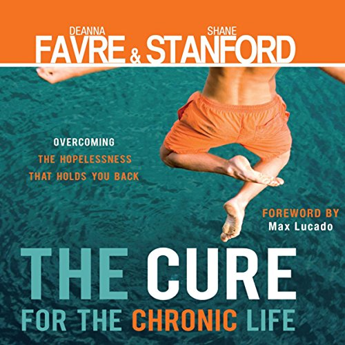 The Cure for the Chronic Life cover art