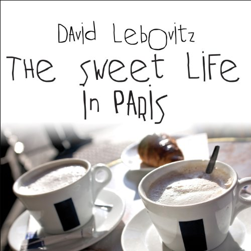 The Sweet Life in Paris audiobook cover art
