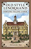 Old Style Lenormand: Fortune-Telling Cards - Alexander Ray