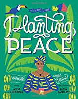 With the Right to Fight: Planting Peace