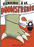 Bienvenue à la monstrerie