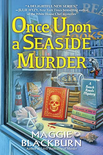 Once Upon a Seaside Murder (A Beach Reads Mystery Book 2) by [Maggie Blackburn]
