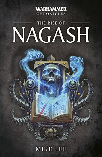The Rise of Nagash (Warhammer Chronicles Book 2)