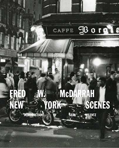 Fred W. McDarrah: New York Scenes