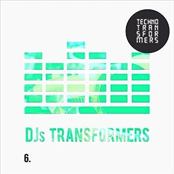 DJS Transformers 6