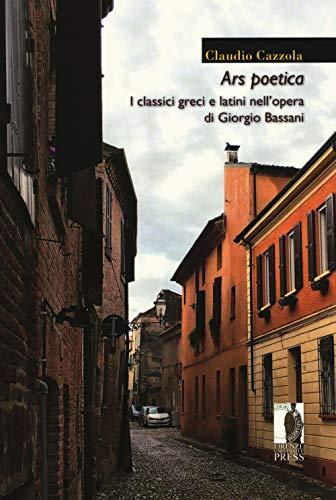 Ars poetica. I classici greci e latini nell'opera di Giorgio