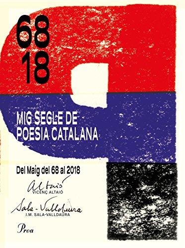 Mig segle de poesia catalana: Del Maig del 68 al 2018 (OSSA MENOR)