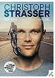 Der Weg ist weiter als das Ziel - Christoph Strasser