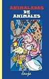 Animaladas de animales: Volume 10 (Jauja)