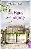 Das Haus der Träume: Familiengeheimnis-Roman