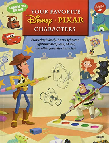 Learn to Draw Your Favorite Disney*Pixar Characters: Featuring Woody, Buzz Lightyear, Lightning McQueen, Mater, and other favorite characters (Licensed Learn to Draw)