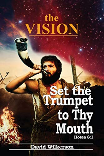 Compare Textbook Prices for The VISION and Set the Trumpet to Thy Mouth  ISBN 9781734399035 by Wilkerson, David