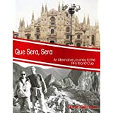 Que Sera, Sera: An Alternative Journey to the Fifa World Cup (English Edition)