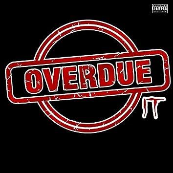 Overdue It