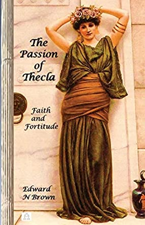 The Passion of Thecla