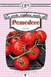 le cento migliori ricette al pomodoro (enewton zeroquarantanove)