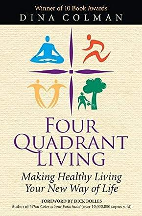 Four Quadrant Living