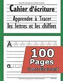 Cahier d'écriture - Apprendre à tracer les lettres et les chiffres: CP 3-5 ans - Mon Cahier d'écriture - apprendre a écrire - apprendre l'alphabet - Cahier d'écriture Maternelles