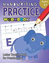 Handwriting Practice Workbook Age 3+: tracing letters and numbers for preschool,Language Arts & Reading For Kids Ages 3-5 (Workbook at Home) (Volume 5)