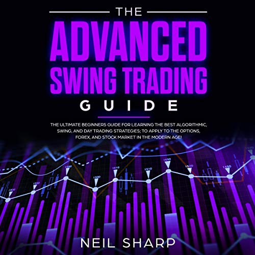 The Advanced Swing Trading Guide cover art