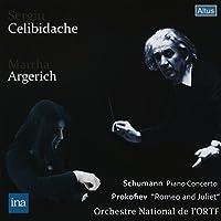 シューマン : ピアノ協奏曲 | プロコフィエフ : 「ロメオとジュリエット」組曲 第2番 Op.64より (Schumann : Piano Concerto | Prokofiev : ''Romeo and Juliet'' / Martha Argerich | Sergiu Celibidache | Orchestre National de l'ORTF)