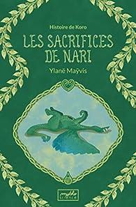 Les sacrifices de Nari par Ylanë Maÿvis