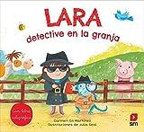 Lara, detective en la granja (Lara, Leo, Luis)