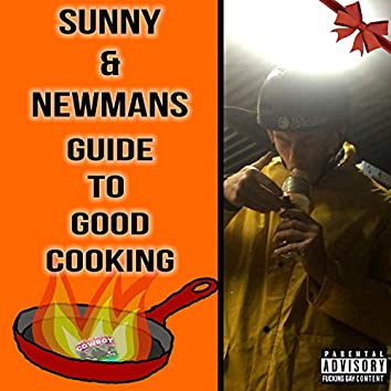 Sunny & Newman's Guide to Good Cooking