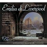 Donizetti: Emilia Di Liverpool - L'Ermitaggio Di Liverpool