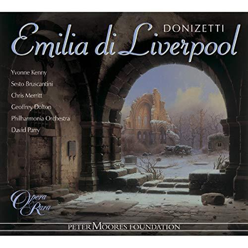 Donizetti: Emilia di Liverpool (Gesamtaufnahme)