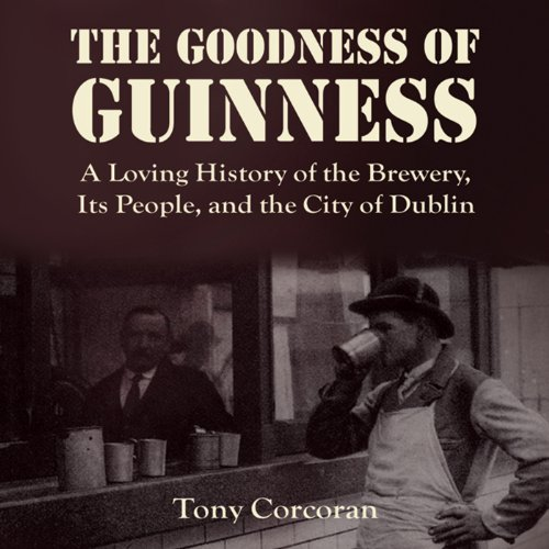 The Goodness of Guinness audiobook cover art