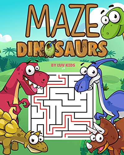 Maze Book Dinosaurs Puzzle Game : Improve Problem Solving Motor Control and Confidence Mazes for kids 6-8 (English Edition)
