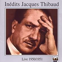 Jacques Thibaud/ Arthur Rubinstein/ G. Jochum/ + Unveröffentlichtes von Jacques Thibaud Violin