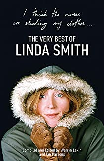 I Think The Nurses Are Stealing My Clothes - The Very Best of Linda Smith
