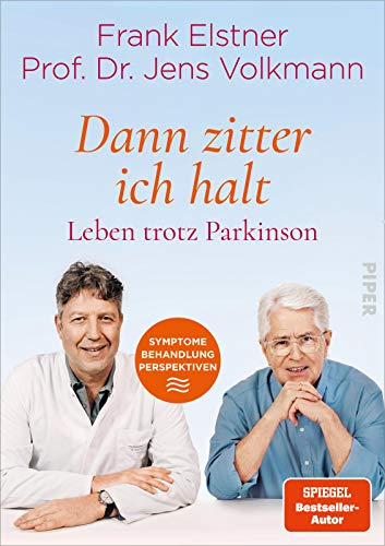 »Dann zitter ich halt« – Leben trotz Parkinson: Symptome – Behandlung – Perspektiven