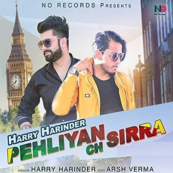 Pehliyan Ch Sirra (feat. Arsh Verma)