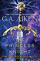 The Princess Knight (The Scarred Earth Saga)