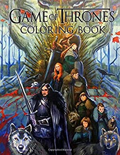 Game Of Thrones Coloring Book: Adult Coloring Books for Stress Relief and Ralax