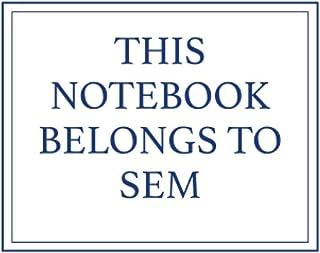 This Notebook Belongs to Sem