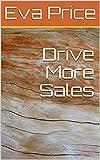 Drive More Sales (English Edition)