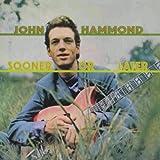 Songtexte von John Hammond - Sooner or Later