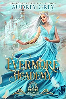Evermore Academy: Summer by [Audrey Grey]