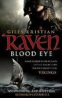 Blood Eye (Raven: Book 1) by Giles Kristian(2010-02-01)