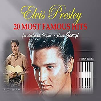 Elvis Presley - 20 Most Famous Hits